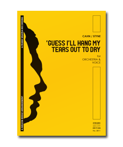 'GUESS I'LL HANG MY TEARS OUT TO DRY (ORCH+VOX)