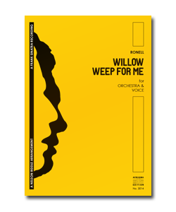 WILLOW WEEP FOR ME (ORCH+VOX)