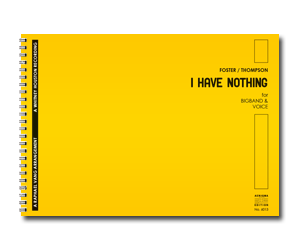 I HAVE NOTHING (BB+VOX)