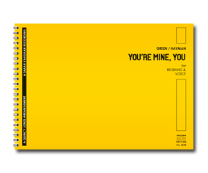YOU'RE MINE, YOU (BB+VOX)
