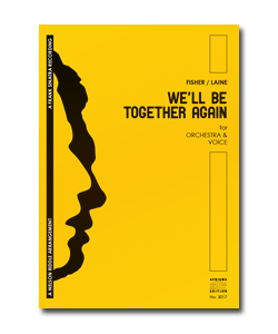 WE'LL BE TOGETHER AGAIN (ORCH+VOX)